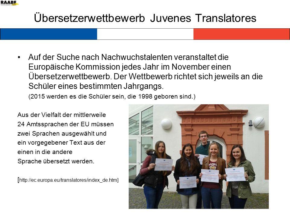 Übersetzerwettbewerb Juvenes Translatores Auf der Suche nach Nachwuchstalenten veranstaltet die Europäische Kommission jedes Jahr im November einen Übersetzerwettbewerb.