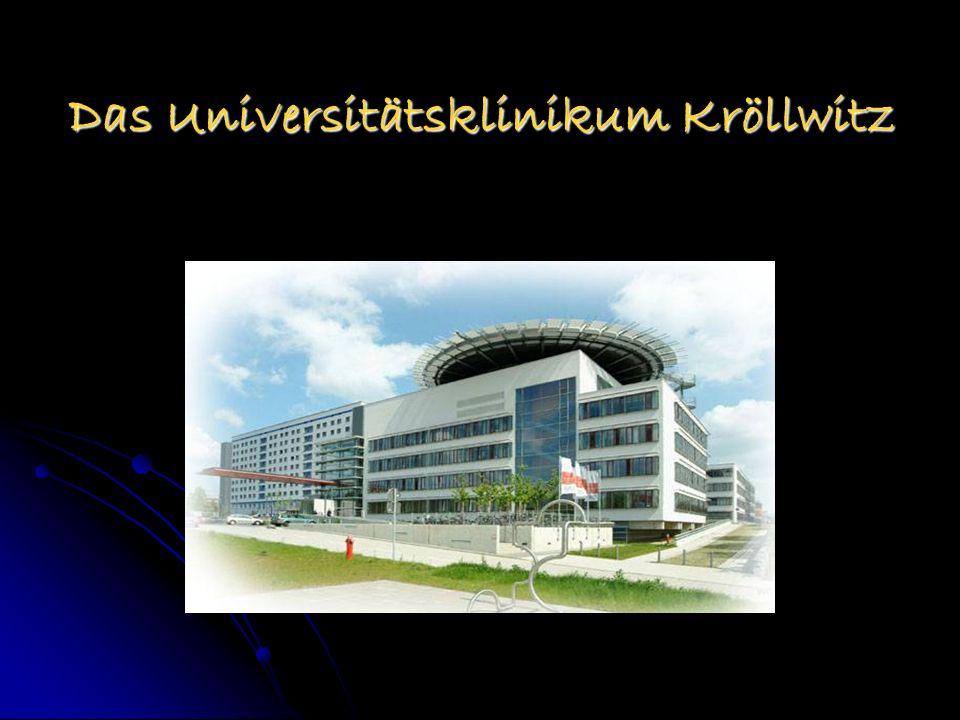 Das Universitätsklinikum Kröllwitz