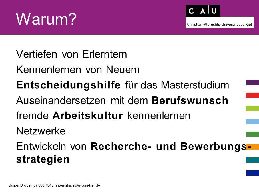 Kritischer Pfad Susan Brode, (0) 880 1843, internships@uv.uni-kiel.de