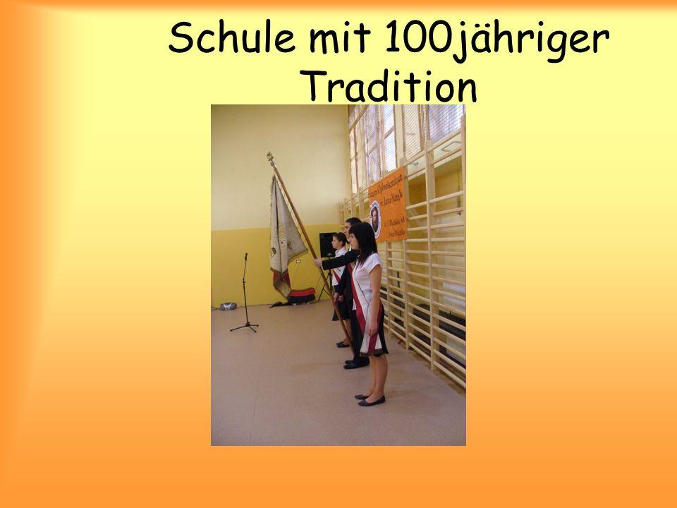 Schule mit 100jähriger Tradition