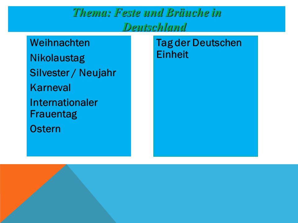 Feste und Bräuche in Deutschland Präsentation zum Thema: Feste und Bräuche in Deutschland Zusammengestellt von der Lektorin der Lehrstuhl für die deutsche Philologie Babaewa Gulsira