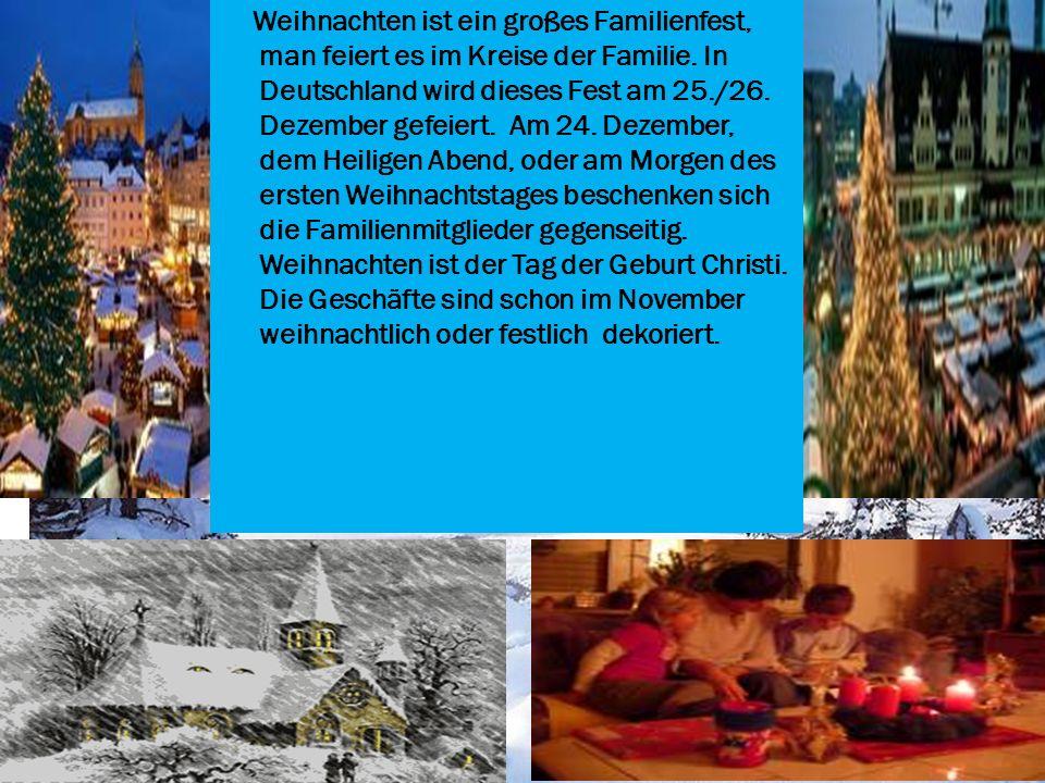 In Deutschland gibt es sehr viele Feste und Bräuche. Jede Region hat ihre eigenen Bräuche. Wir wollen uns daher besonders auf die großen Feste in Deut