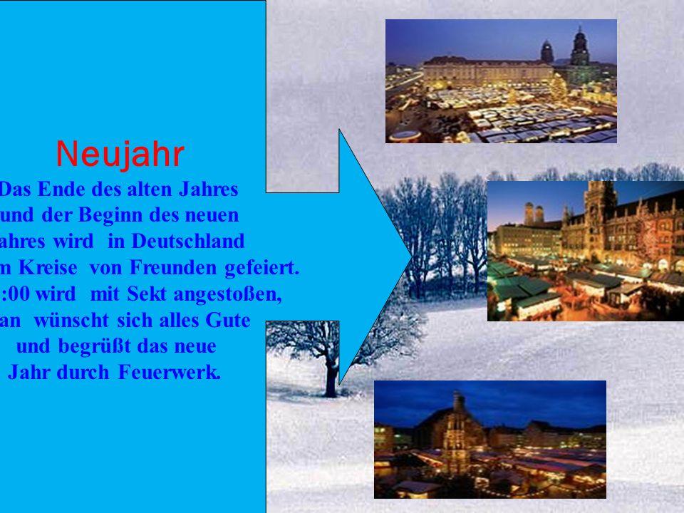 Silvester Der Beginn des neuen Jahres wird inder Silvesternacht vom 31.Dezember auf den 1. Januar gefeiert. Wie in vielen anderen Ländern auch gibt es