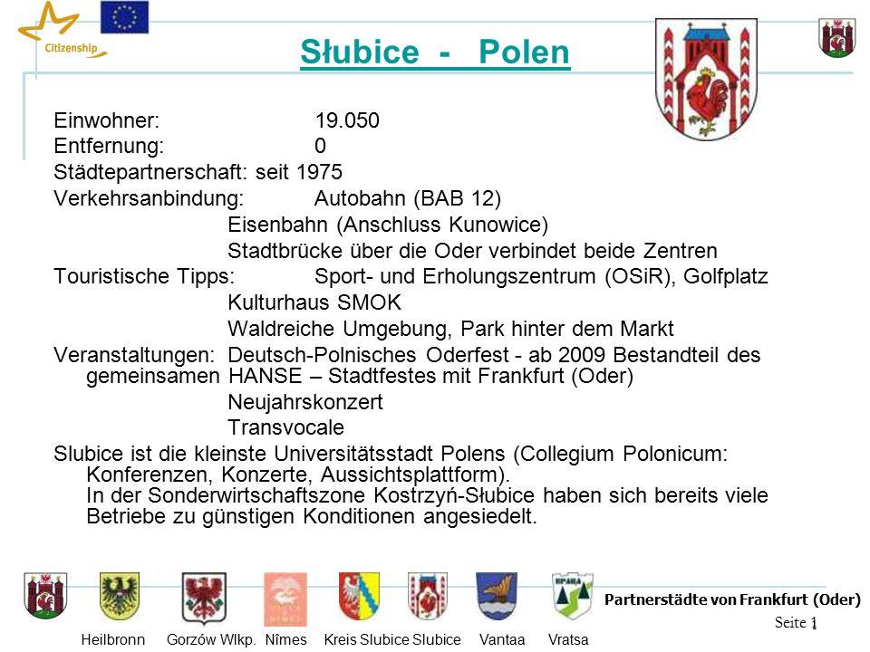 22 Seite 22 Partnerstädte von Frankfurt (Oder) Heilbronn Gorzów Wlkp.