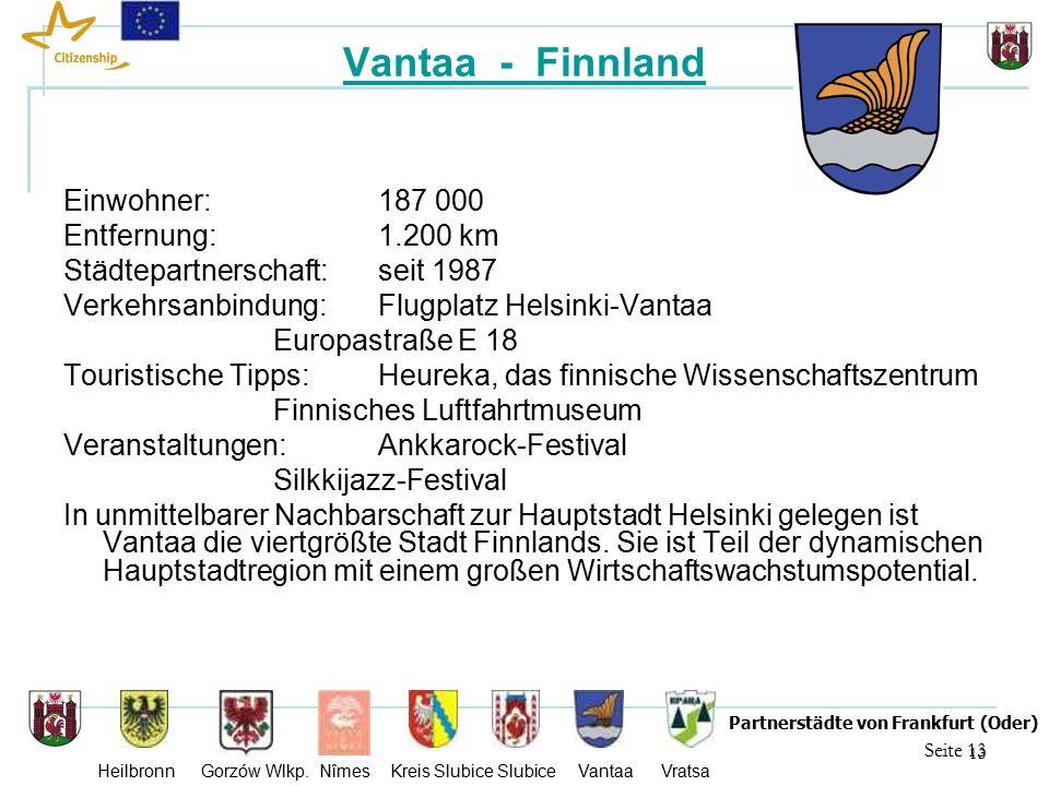 13 Seite 13 Partnerstädte von Frankfurt (Oder) Heilbronn Gorzów Wlkp.