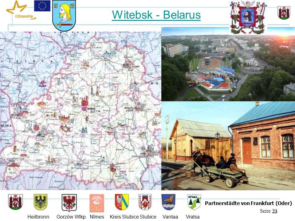 23 Seite 23 Partnerstädte von Frankfurt (Oder) Heilbronn Gorzów Wlkp.