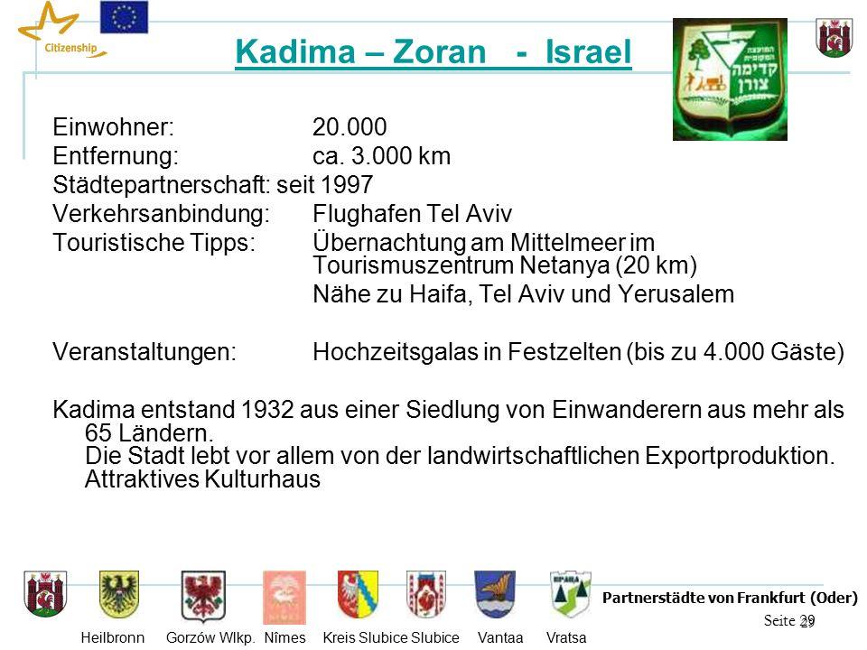 29 Seite 29 Partnerstädte von Frankfurt (Oder) Heilbronn Gorzów Wlkp.