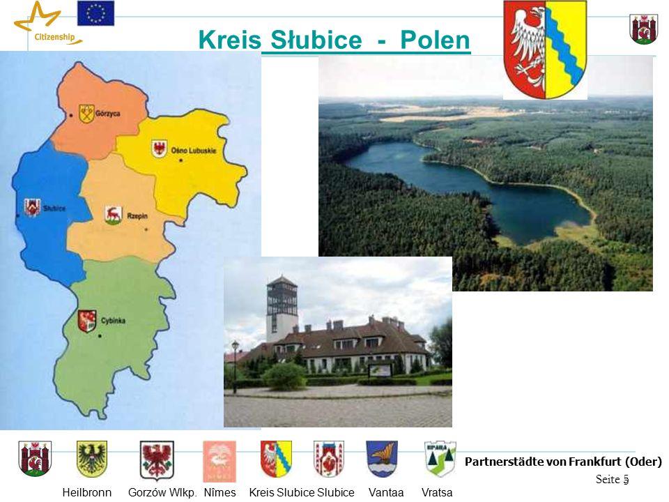 16 Seite 16 Partnerstädte von Frankfurt (Oder) Heilbronn Gorzów Wlkp.