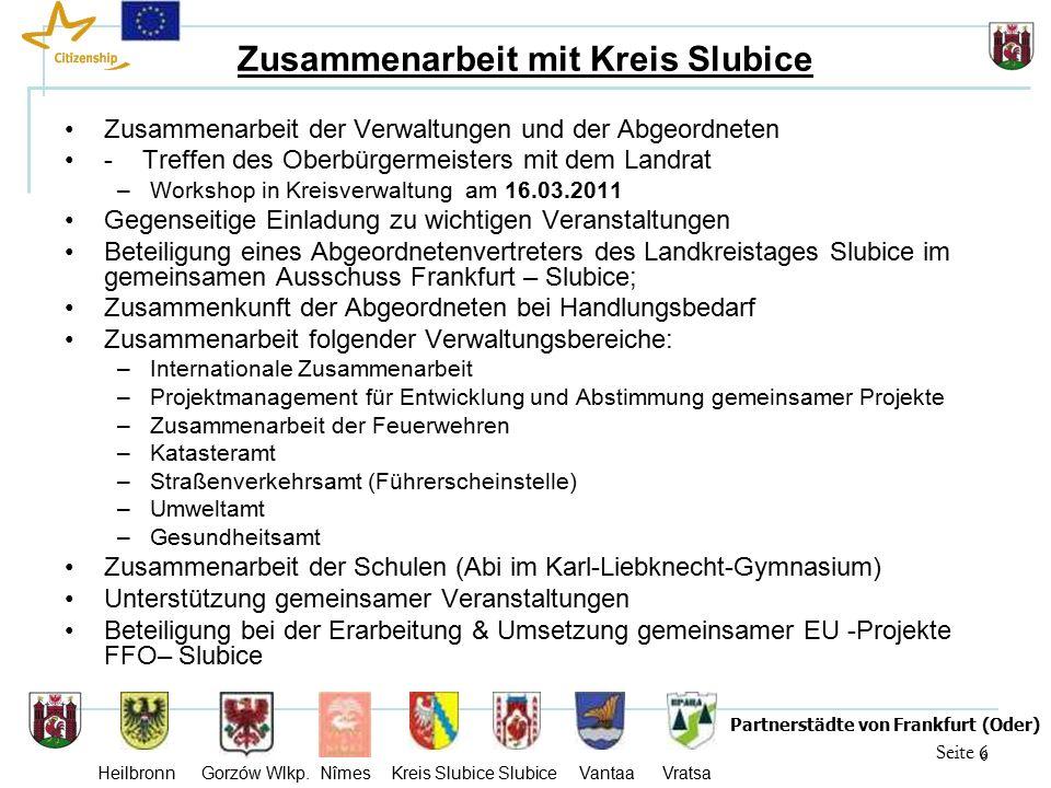 27 Seite 27 Partnerstädte von Frankfurt (Oder) Heilbronn Gorzów Wlkp.