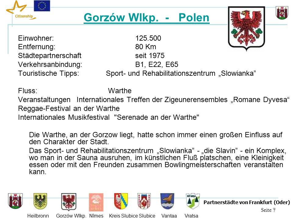18 Seite 18 Partnerstädte von Frankfurt (Oder) Heilbronn Gorzów Wlkp.