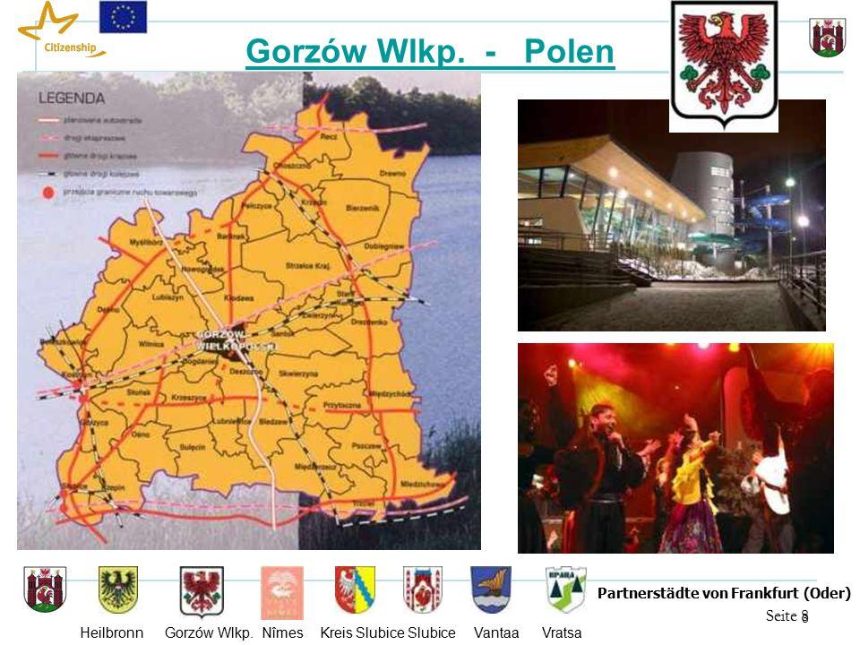 19 Seite 19 Partnerstädte von Frankfurt (Oder) Heilbronn Gorzów Wlkp.