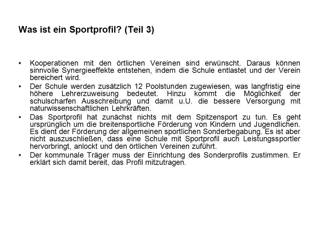Was ist ein Sportprofil. (Teil 3) Kooperationen mit den örtlichen Vereinen sind erwünscht.