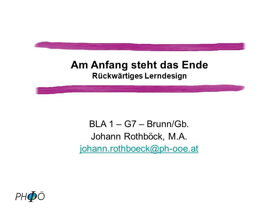 BLA 1 – G7 – Brunn/Gb.Johann Rothböck, M.A.