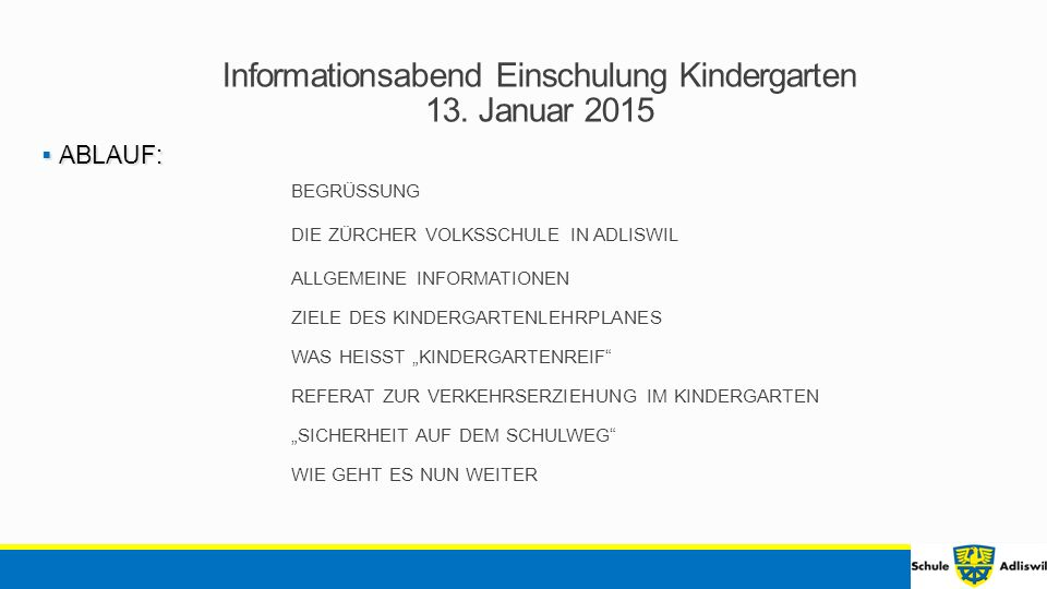Informationsabend Einschulung Kindergarten 13.