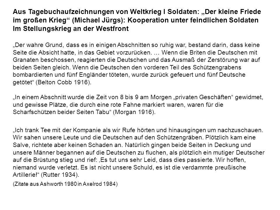 """Aus Tagebuchaufzeichnungen von Weltkrieg I Soldaten: """"Der kleine Friede im großen Krieg"""" (Michael Jürgs): Kooperation unter feindlichen Soldaten Im St"""