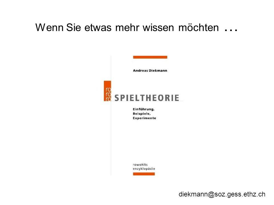 Wenn Sie etwas mehr wissen möchten … diekmann@soz.gess.ethz.ch