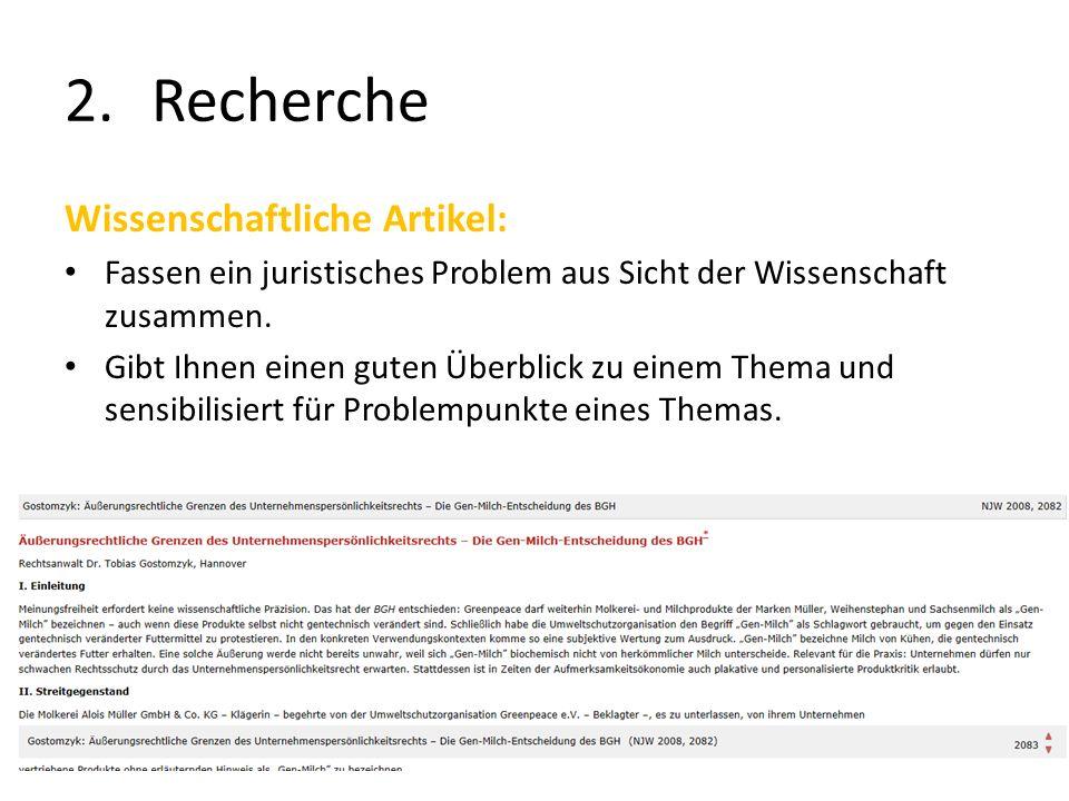2.Recherche Wissenschaftliche Artikel: Fassen ein juristisches Problem aus Sicht der Wissenschaft zusammen.