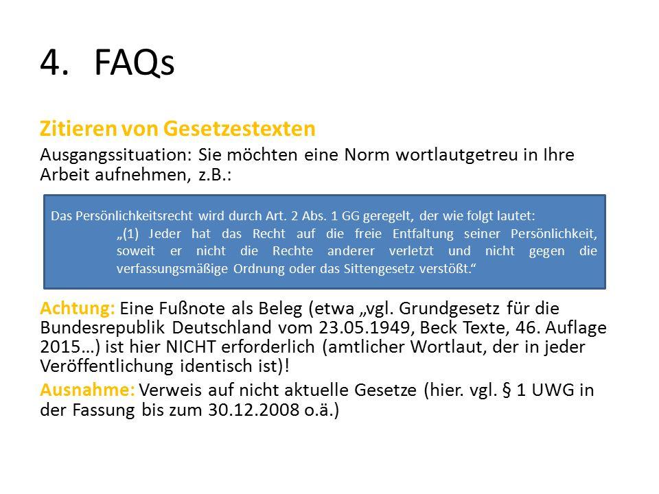 """4.FAQs Zitieren von Gesetzestexten Ausgangssituation: Sie möchten eine Norm wortlautgetreu in Ihre Arbeit aufnehmen, z.B.: Achtung: Eine Fußnote als Beleg (etwa """"vgl."""