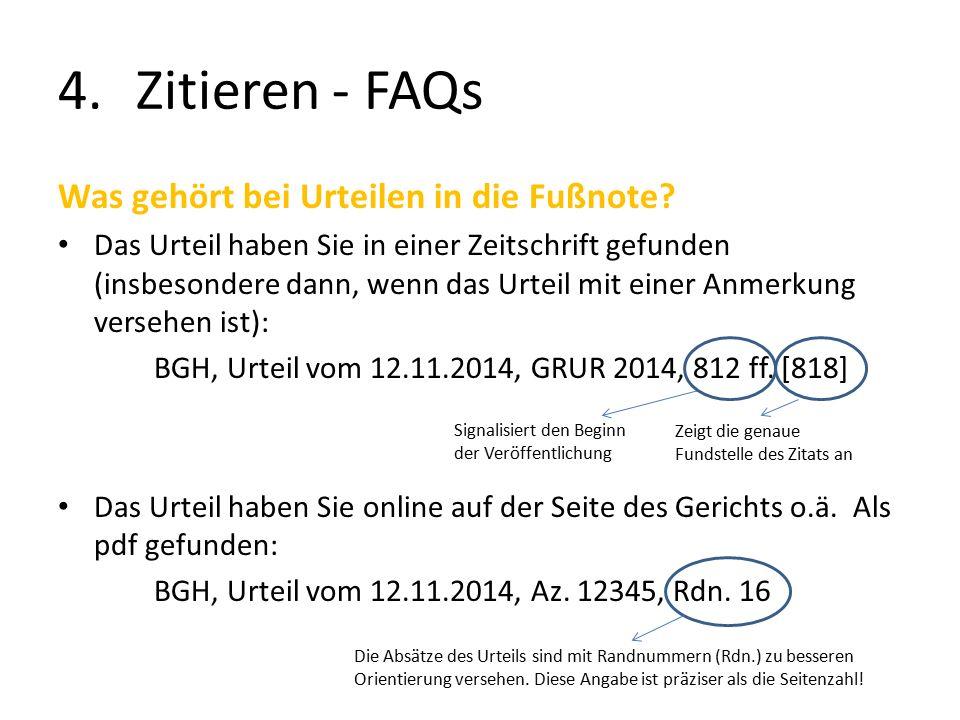 4.Zitieren - FAQs Was gehört bei Urteilen in die Fußnote.