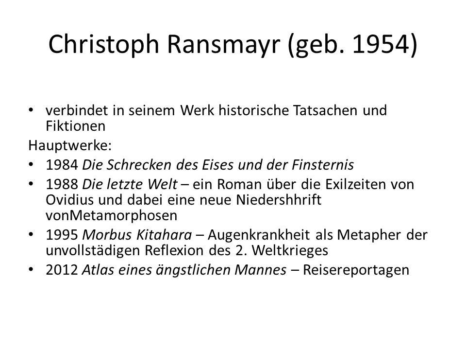 Christoph Ransmayr (geb.
