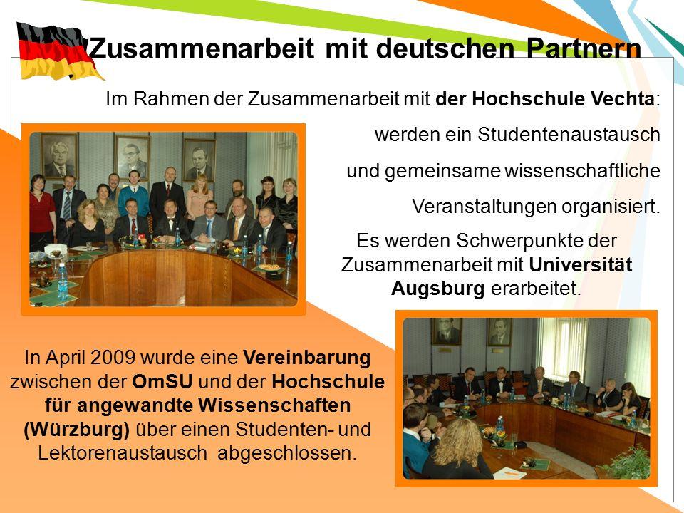 Im Rahmen der Zusammenarbeit mit der Hochschule Vechta: werden ein Studentenaustausch und gemeinsame wissenschaftliche Veranstaltungen organisiert.