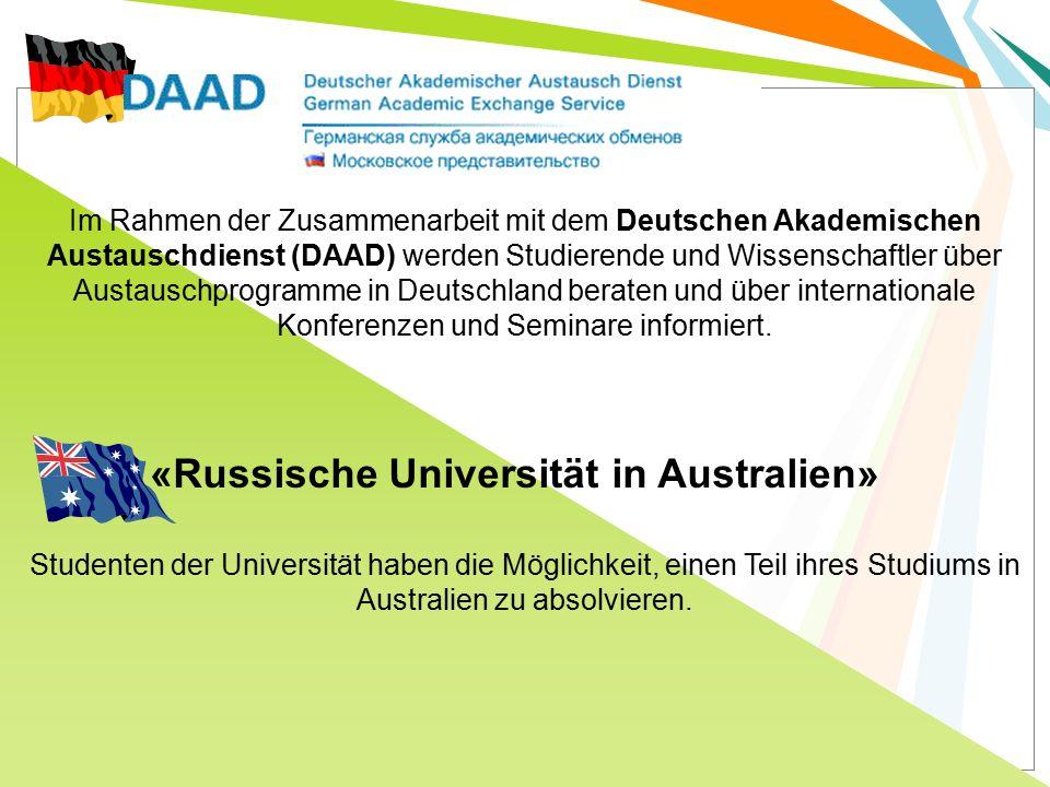 «Russische Universität in Australien» Studenten der Universität haben die Möglichkeit, einen Teil ihres Studiums in Australien zu absolvieren. Im Rahm