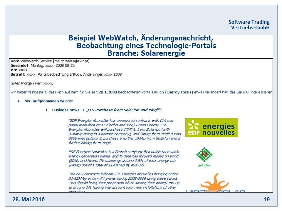 28. Mai 201619 Software Trading Vertriebs-GmbH Beispiel WebWatch, Änderungsnachricht, Beobachtung eines Technologie-Portals Branche: Solarenergie