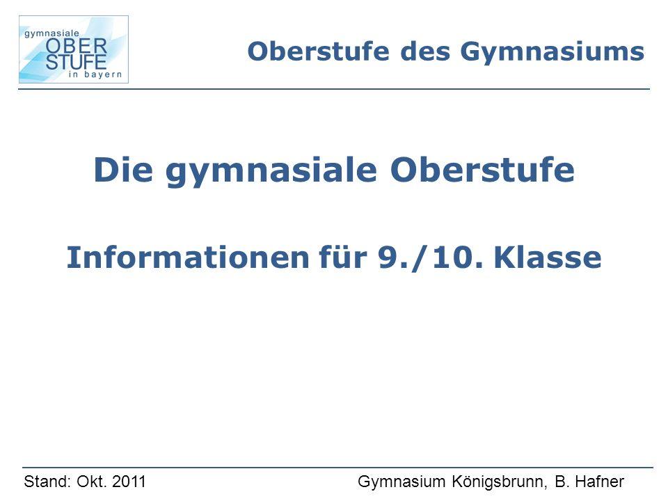 Oberstufe des Gymnasiums Die gymnasiale Oberstufe Informationen für 9./10.