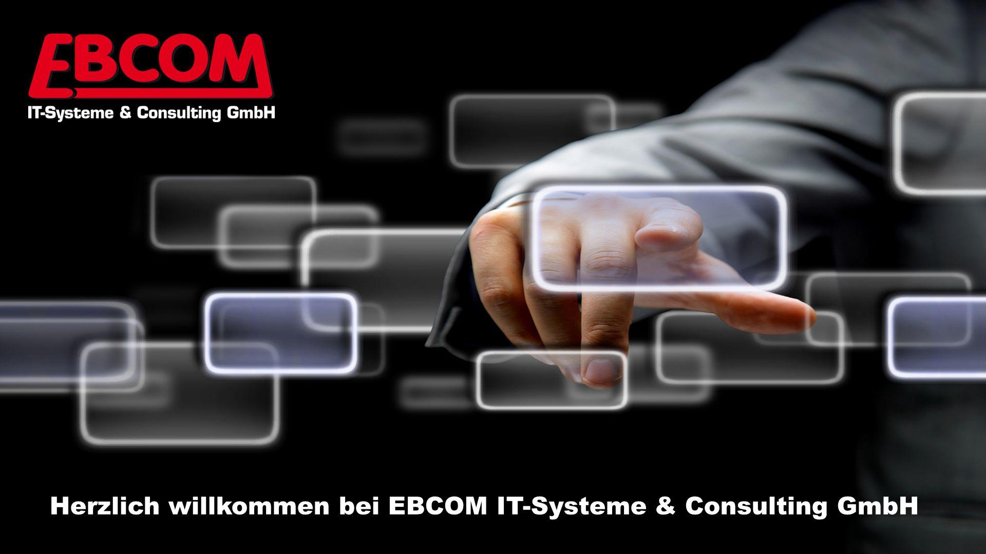 Ebcom – Wir über uns Herzlich willkommen bei EBCOM IT-Systeme & Consulting GmbH Labordatenverwaltung - Swietelski Bau GmbH