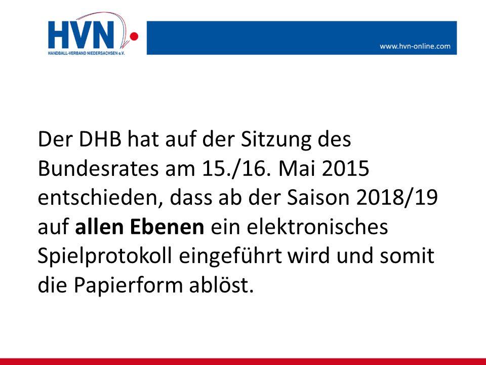 Der DHB hat auf der Sitzung des Bundesrates am 15./16. Mai 2015 entschieden, dass ab der Saison 2018/19 auf allen Ebenen ein elektronisches Spielproto