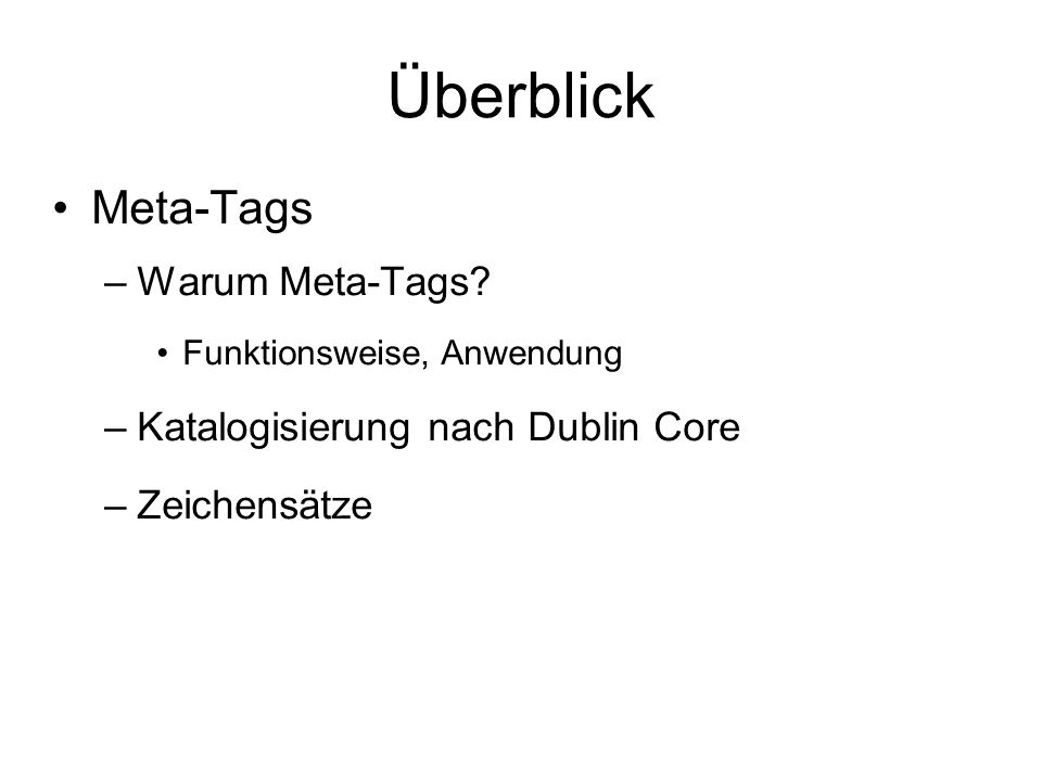 Überblick Meta-Tags –Warum Meta-Tags.