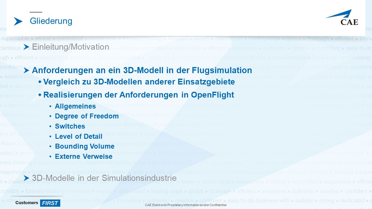 CAE Elektronik Proprietary Information and/or Confidential Abbildung des Laufzeitmodells auf Records Das OpenFlight-Format