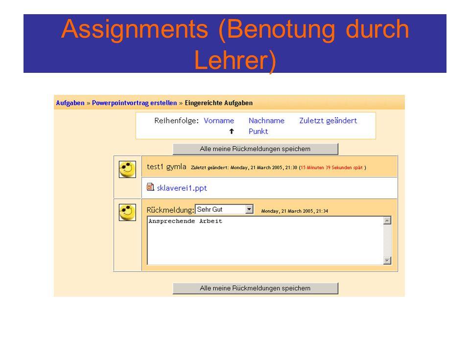 Assignments (Benotung durch Lehrer)