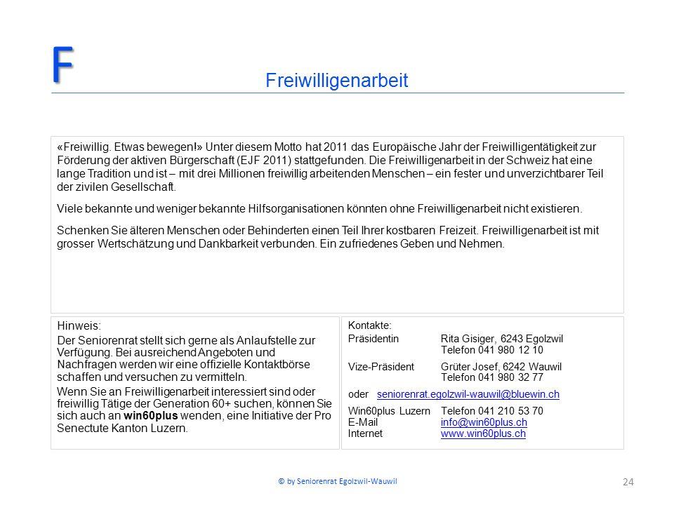 24 «Freiwillig.