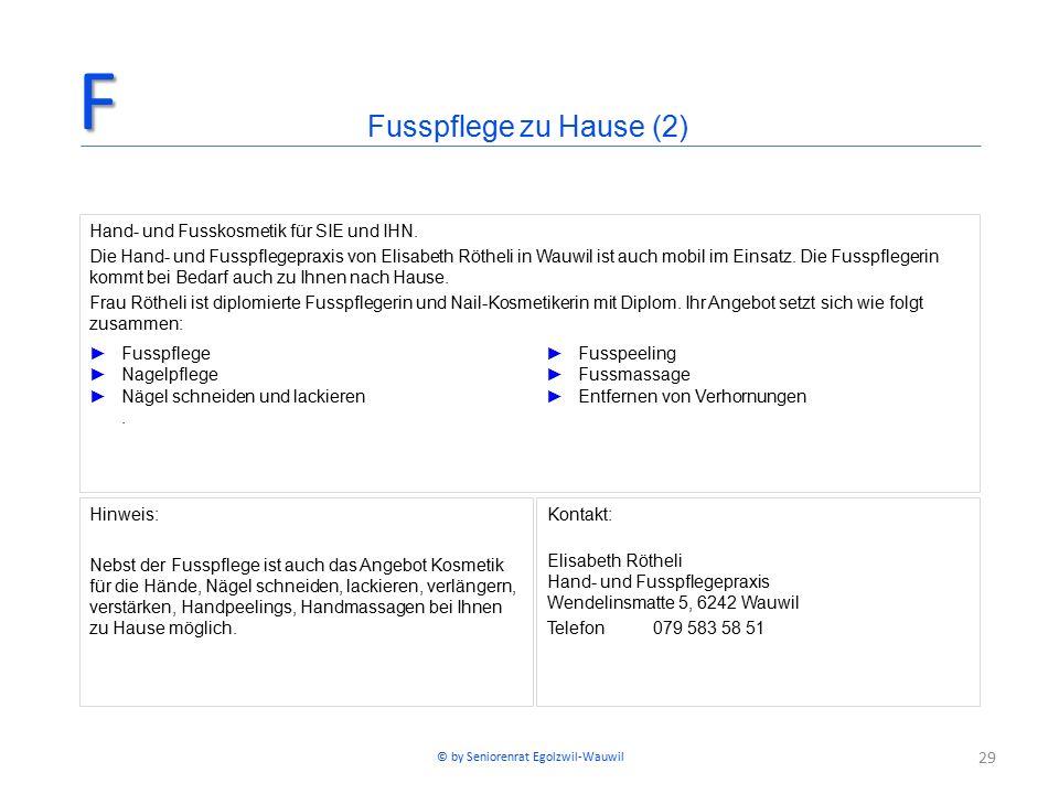 29 Fusspflege zu Hause (2)F Hand- und Fusskosmetik für SIE und IHN. Die Hand- und Fusspflegepraxis von Elisabeth Rötheli in Wauwil ist auch mobil im E