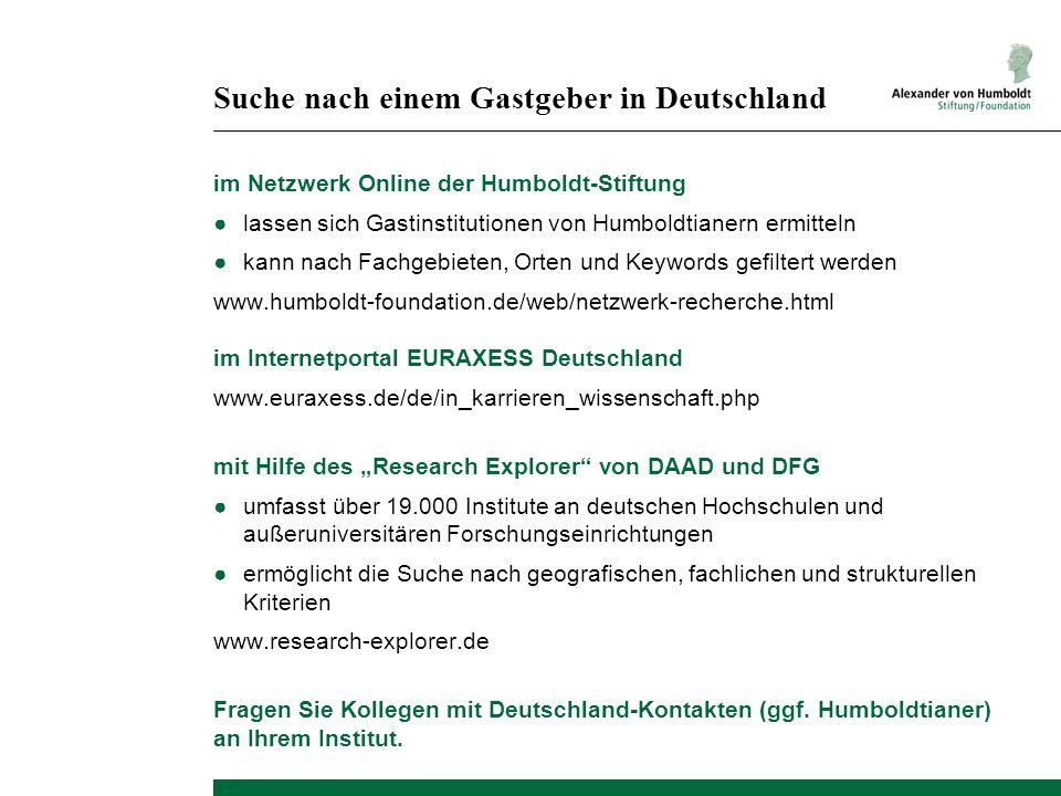 Suche nach einem Gastgeber in Deutschland im Netzwerk Online der Humboldt-Stiftung ●lassen sich Gastinstitutionen von Humboldtianern ermitteln ●kann n