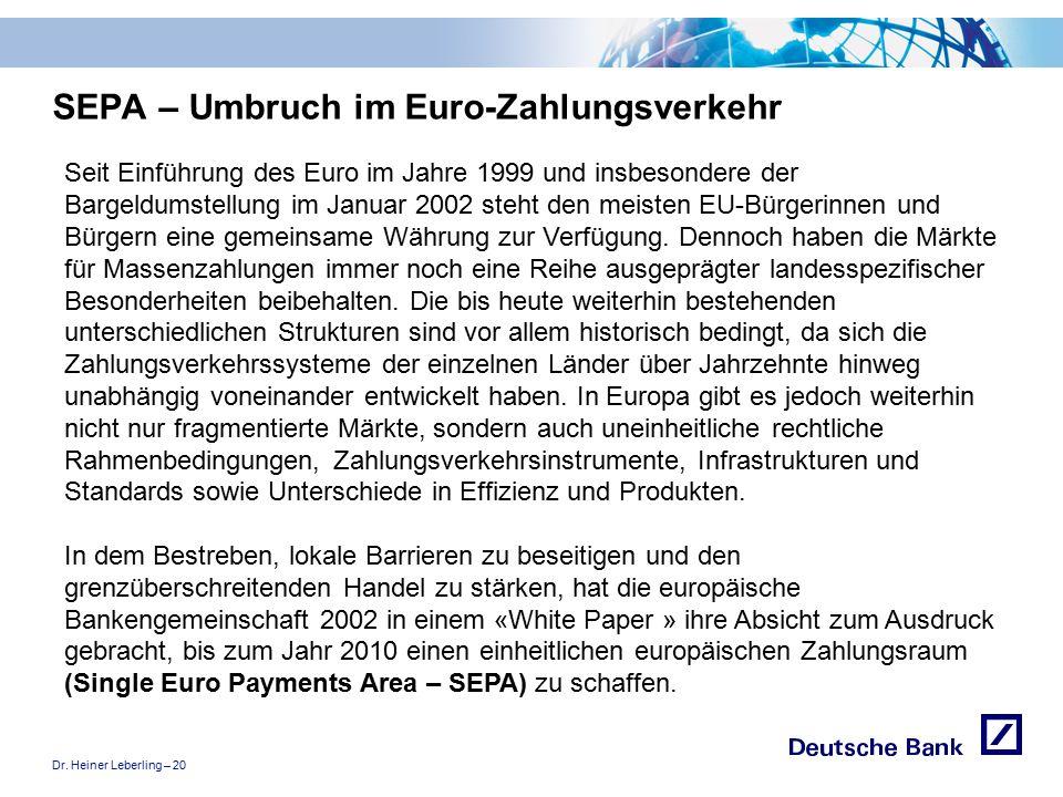 """Dr. Heiner Leberling – 20 Achtung! Präsentation nicht toggeln, da sonst Logo """"Passion to perform"""" erneut eingefügt wird. SEPA – Umbruch im Euro-Zahlun"""