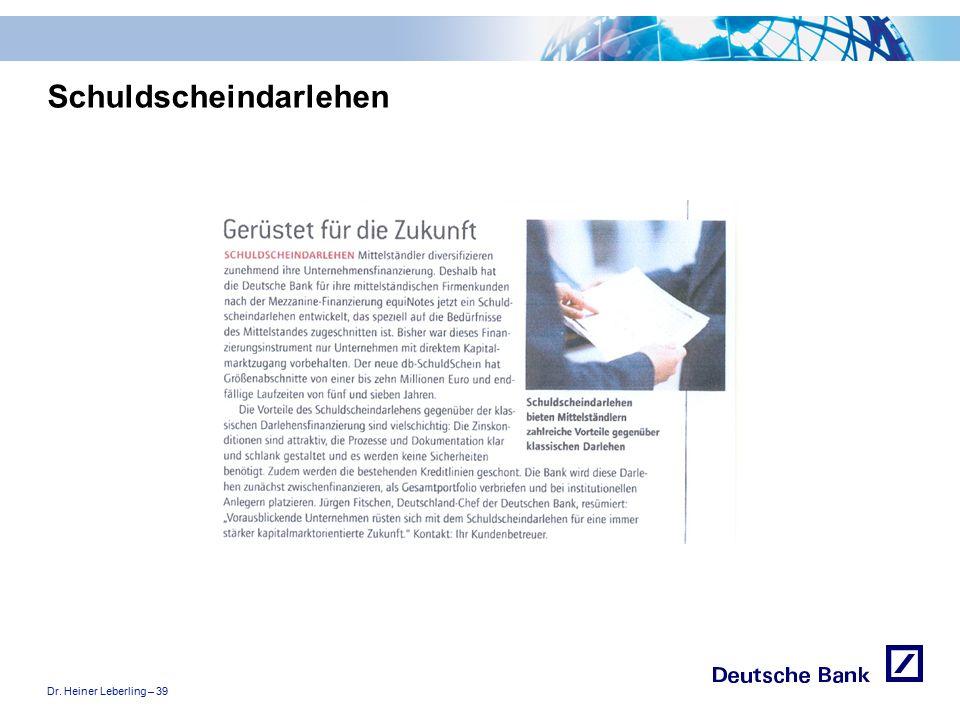 """Dr. Heiner Leberling – 39 Achtung! Präsentation nicht toggeln, da sonst Logo """"Passion to perform"""" erneut eingefügt wird. Schuldscheindarlehen"""
