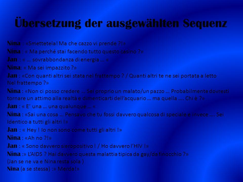 Übersetzung der ausgewählten Sequenz Nina : «Smettetela.