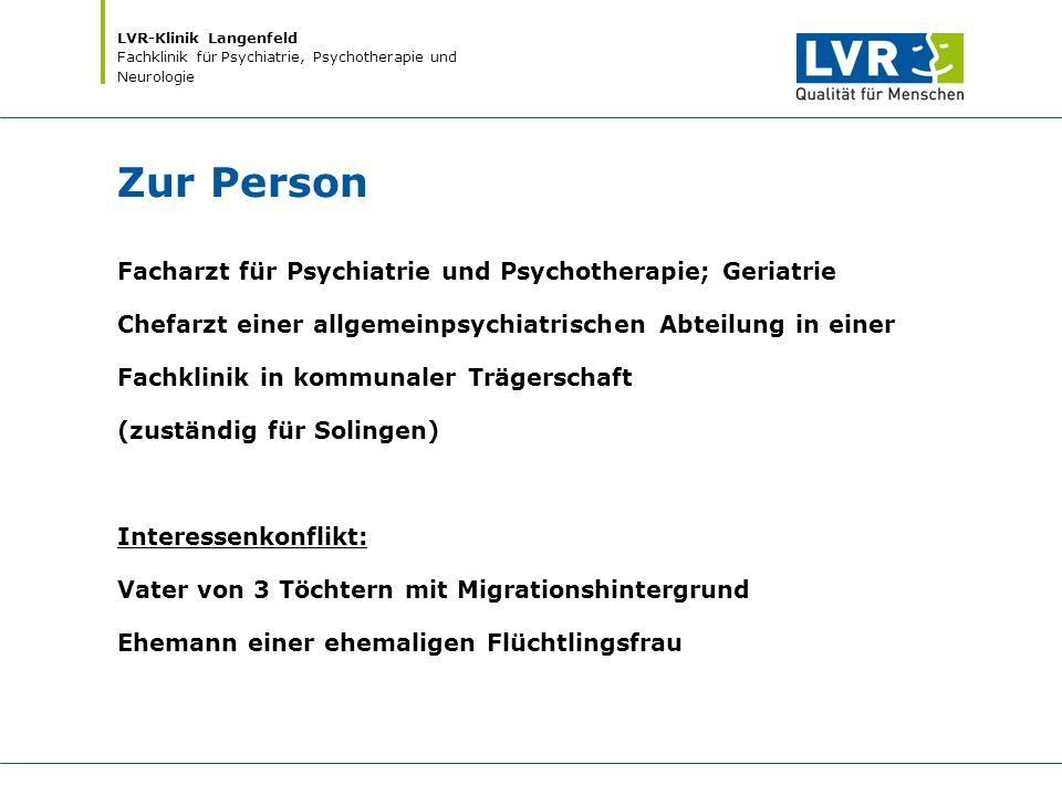 LVR-Klinik Langenfeld Fachklinik für Psychiatrie, Psychotherapie und Neurologie Zur Person Facharzt für Psychiatrie und Psychotherapie; Geriatrie Chef