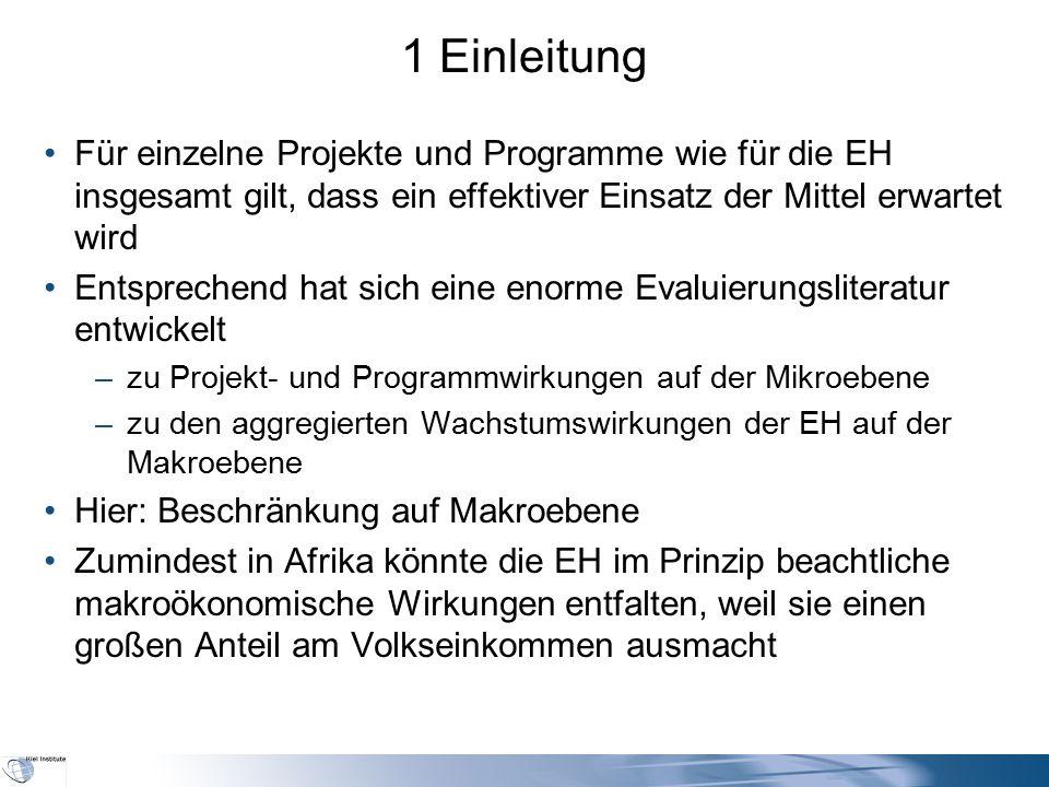 1 Einleitung Für einzelne Projekte und Programme wie für die EH insgesamt gilt, dass ein effektiver Einsatz der Mittel erwartet wird Entsprechend hat