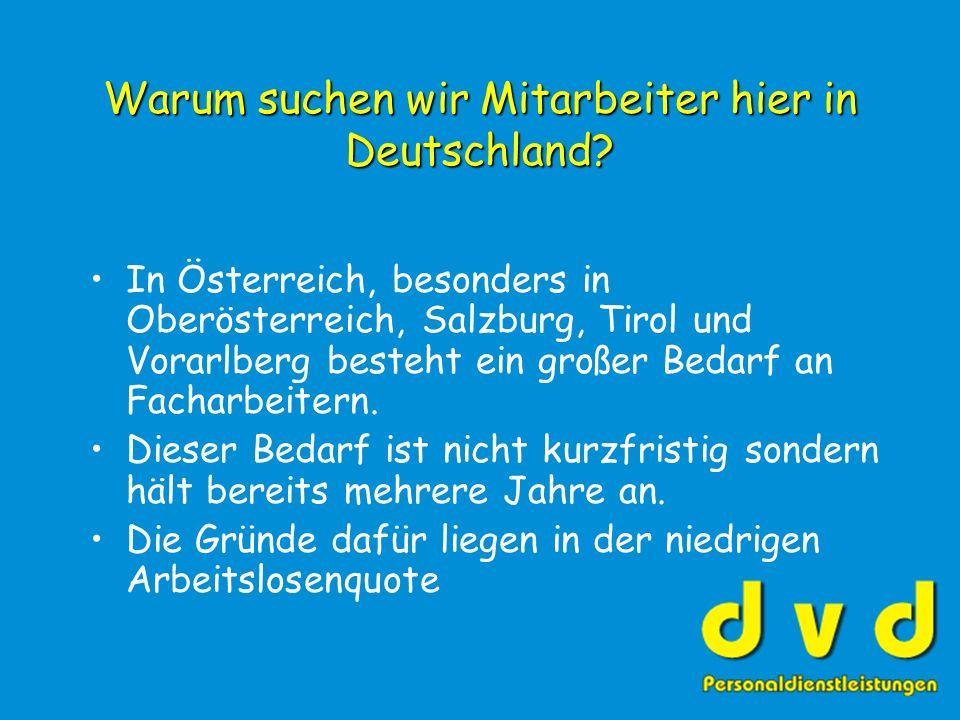 Warum suchen wir Mitarbeiter hier in Deutschland.