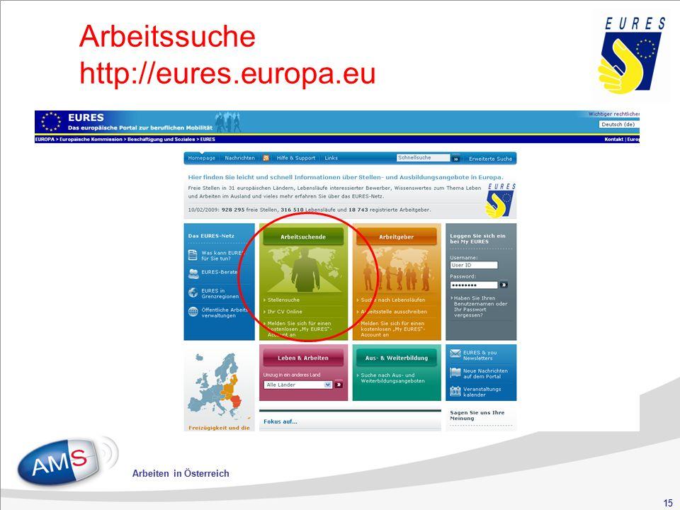 15 Arbeiten in Österreich Arbeitssuche http://eures.europa.eu