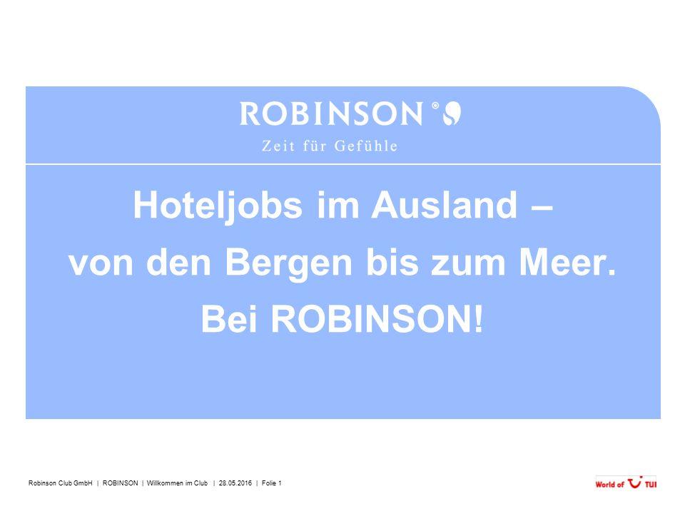 Robinson Club GmbH   ROBINSON   Willkommen im Club   28.05.2016   Folie 12 ROBINSON engagiert sich aktiv und effektiv für die Umwelt.