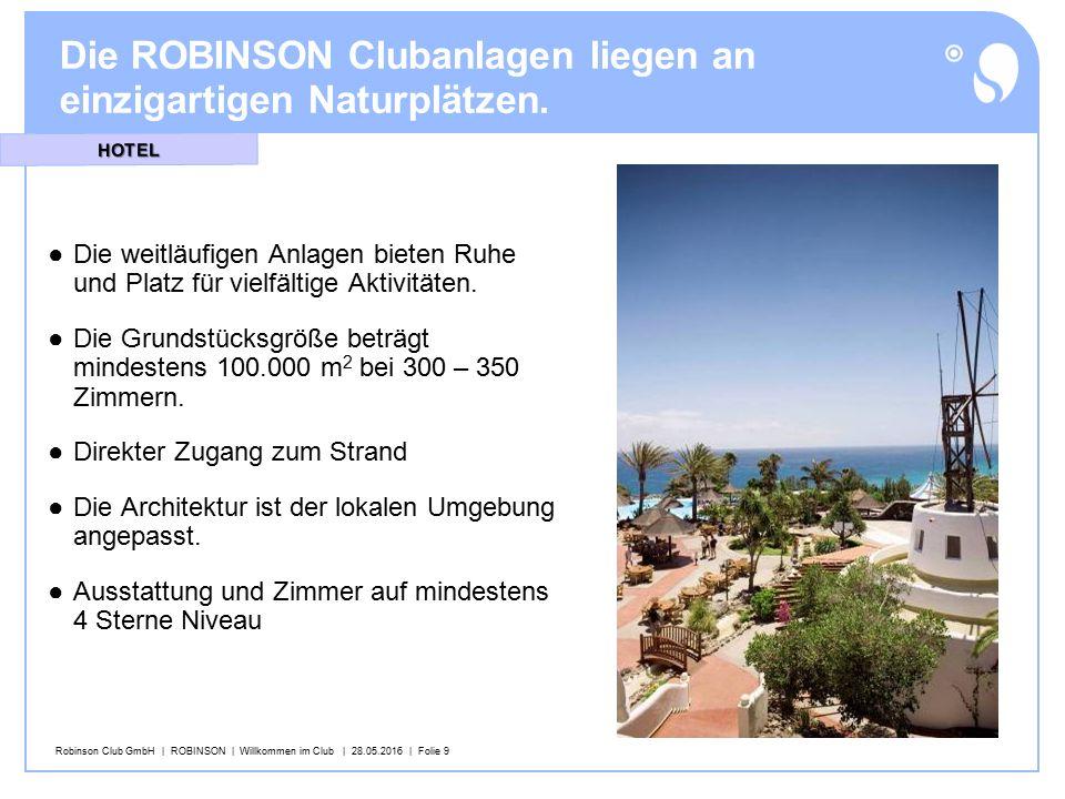 Robinson Club GmbH   ROBINSON   Willkommen im Club   28.05.2016   Folie 20 Sport bei ROBINSON bedeutet trainieren auf höchsten Niveau.