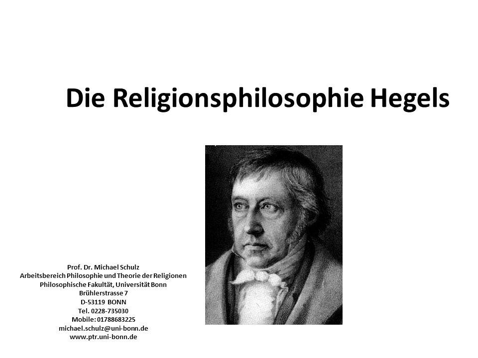 Einführung in Hegels Religionsphilosophie: (1) geschichtliche Hintergründe; (2) Ort im Hegelschen System 1.
