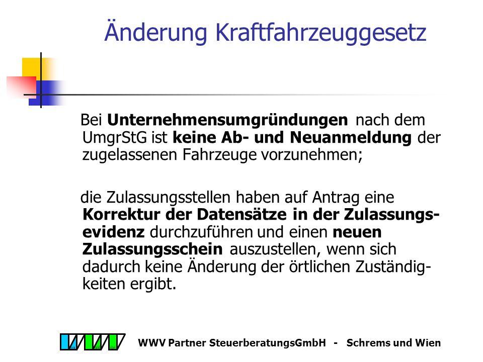 WWV Partner SteuerberatungsGmbH - Schrems und Wien Maßnahmen Energie und Treibstoff, 27.10.05 Erhöhung des Pendlerpauschales um rd 10 % ab 2006 Erhöhung Kilometergeld.