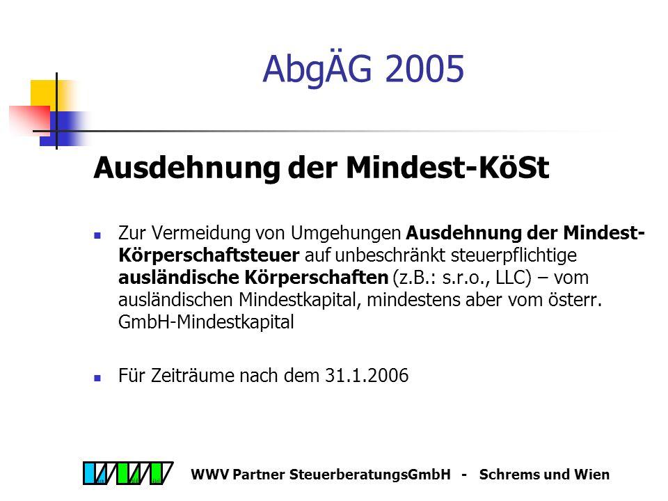 WWV Partner SteuerberatungsGmbH - Schrems und Wien AbgÄG 2005 Neuregelung Sanierungsgewinne Steuerbegünstigung für Gewinne aus einem Schulderlass im R