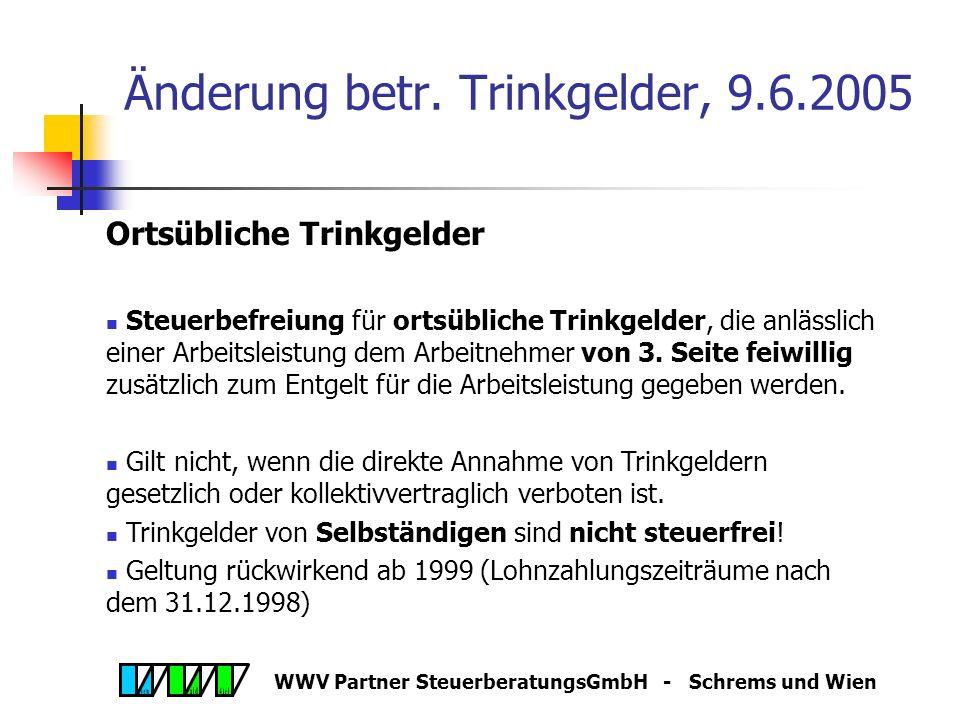 WWV Partner SteuerberatungsGmbH - Schrems und Wien BGBL 2005/34 vom 9.6.2005 Änderung § 33 Abs 8 EStG - Negativsteuer Unverändert: Ist Steuer nach Abz