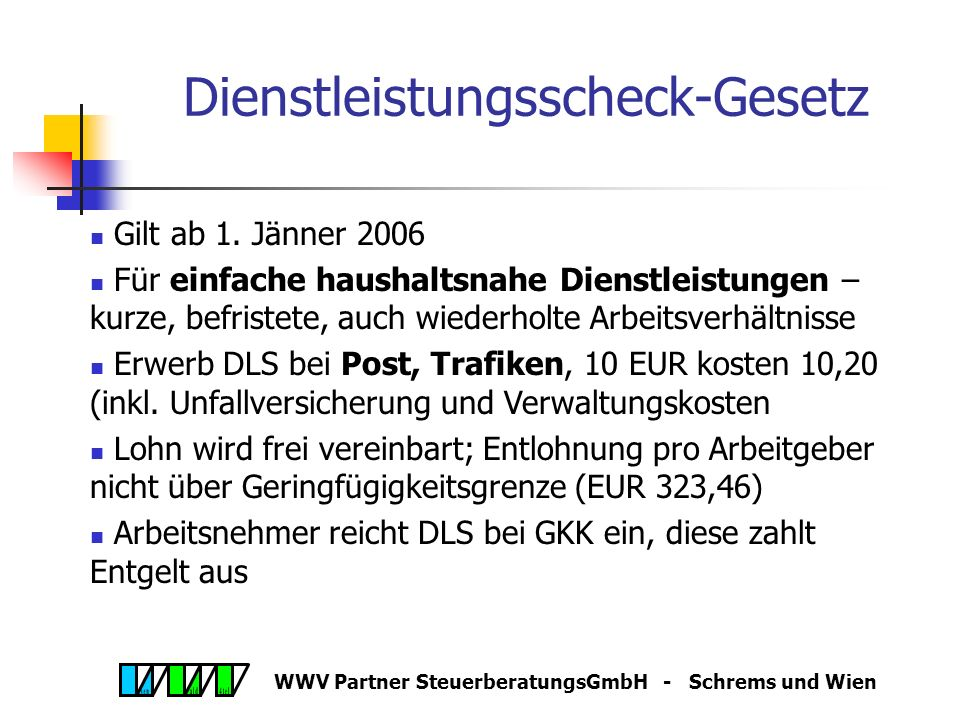 WWV Partner SteuerberatungsGmbH - Schrems und Wien Dienstleistungsscheck-Gesetz Gilt ab 1.